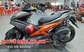 Thay vỏ xe NVX chọn vỏ Camel có tốt không? Giá bao nhiêu?
