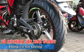 Vỏ xe Michelin sản xuất ở đâu? Lốp Michelin có tốt không?
