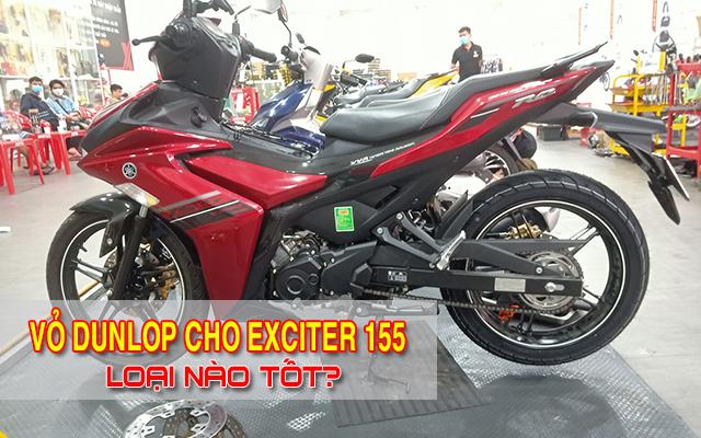 Thay vỏ Dunlop cho Exciter 155 loại nào tốt? Giá bao nhiêu?
